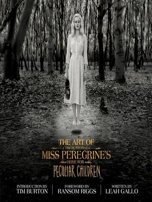 cover image of The Art of Miss Peregrine's Home for Peculiar Children
