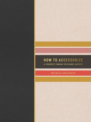 cover image of How to Accessorize