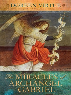 cover image of The Miracles of Archangel Gabriel
