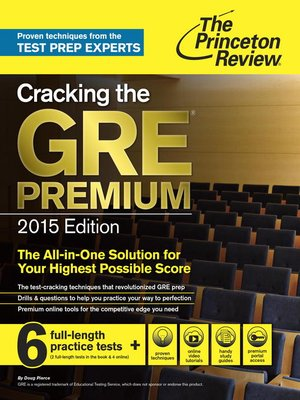 cover image of Cracking the GRE Premium Edition with 6 Practice Tests, 2015