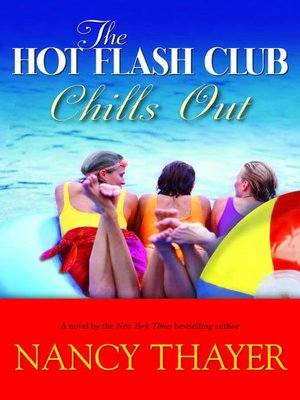 cover image of The Hot Flash Club Chills Out