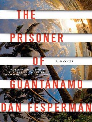 cover image of The Prisoner of Guantanamo