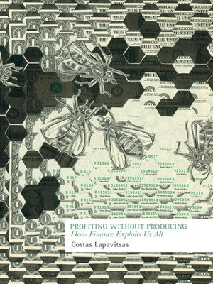 cover image of Profiting Without Producing