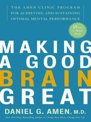 cover image of Making a Good Brain Great