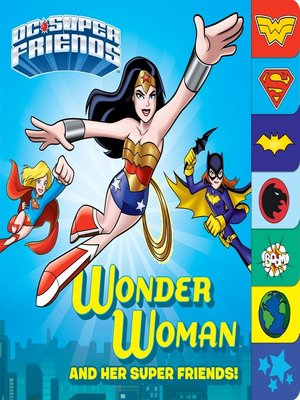 cover image of Wonder Woman and Her Super Friends!