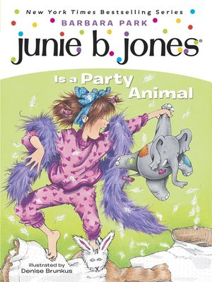 cover image of Junie B. Jones Is a Party Animal