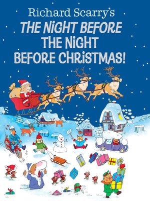 cover image of Richard Scarry's the Night Before the Night Before Christmas!