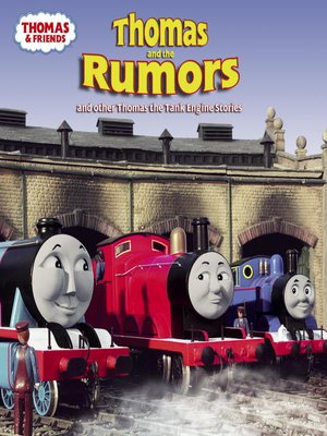 cover image of Thomas and the Rumors (Thomas & Friends)