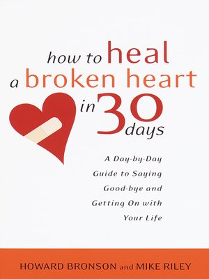 cover image of How to Heal a Broken Heart in 30 Days