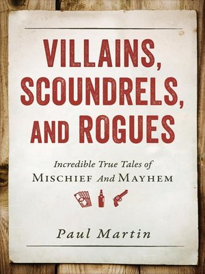 cover image of Villains, Scoundrels, and Rogues
