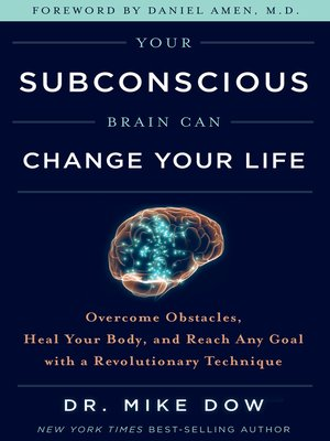 cover image of Your Subconscious Brain Can Change Your Life