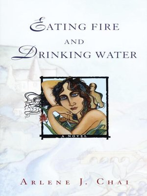 cover image of Eating Fire and Drinking Water