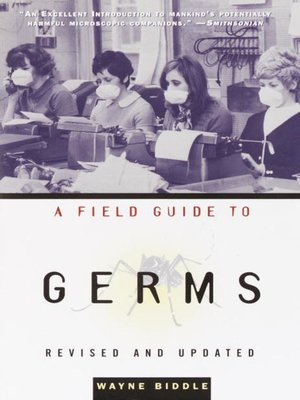 cover image of A Field Guide to Germs