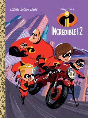 cover image of Incredibles 2 Little Golden Book (Disney/Pixar Incredibles 2)