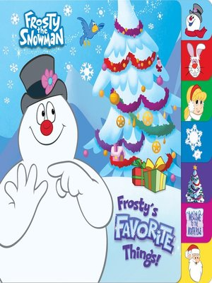 cover image of Frosty's Favorite Things! (Frosty the Snowman)