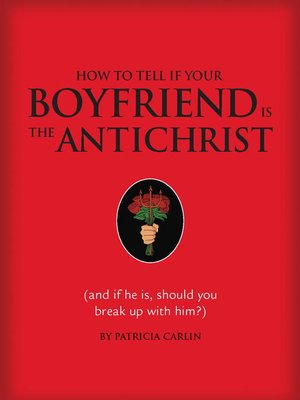 cover image of How to Tell if Your Boyfriend Is the Antichrist
