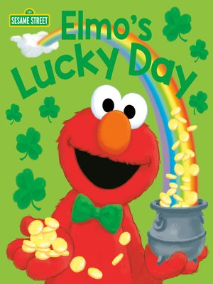 cover image of Elmo's Lucky Day (Sesame Street)
