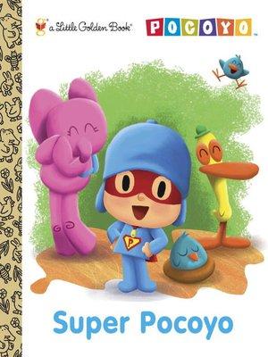 cover image of Super Pocoyo (Pocoyo)