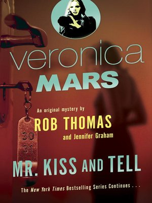 cover image of Mr. Kiss and Tell