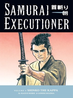 cover image of Samurai Executioner, Volume 6