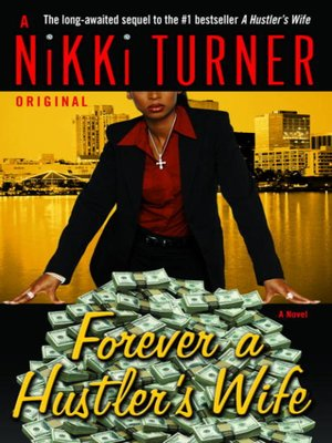 cover image of Forever a Hustler's Wife