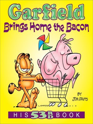 cover image of Garfield Brings Home the Bacon
