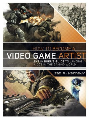 cover image of How to Become a Video Game Artist