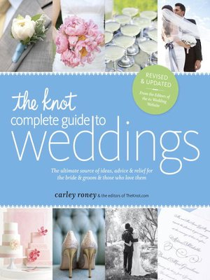 cover image of The Knot Complete Guide to Weddings