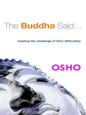cover image of The Buddha Said...