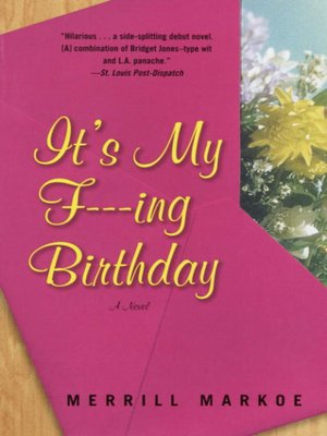 cover image of It's My F—ing Birthday