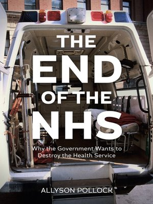 cover image of The End of the NHS