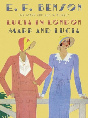 cover image of Lucia in London & Mapp and Lucia