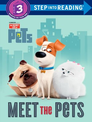 cover image of Secret Life of Pets Deluxe Step into Reading #1