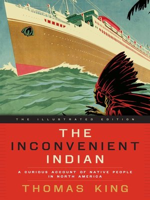 cover image of The Inconvenient Indian Illustrated