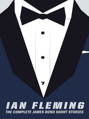 cover image of The Complete James Bond Short Stories