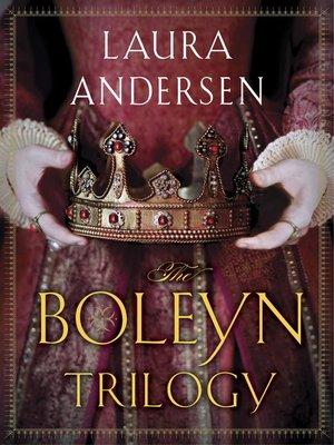 cover image of The Boleyn Trilogy 3-Book Bundle