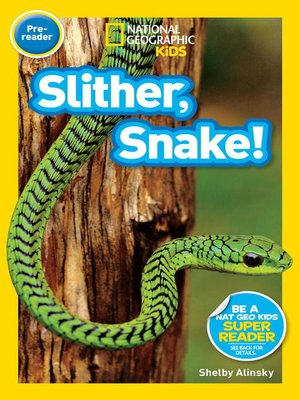 cover image of National Geographic Readers: Slither, Snake!