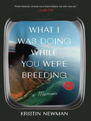 cover image of What I Was Doing While You Were Breeding
