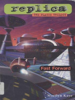 cover image of Fast Forward (Replica