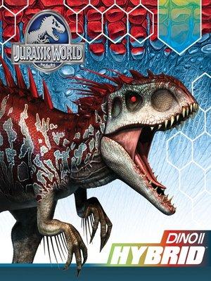cover image of Jurassic World Hybrids!