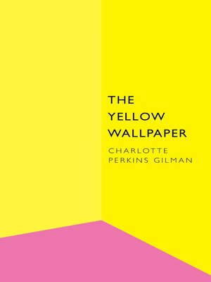 an analysis of psychological issues in the short story the yellow wallpaper by charlotte perkins gil The yellow wallpaper study the yellow wallpaper by charlotte perkins major themes, characters, and a full summary and analysis about the yellow wallpaper.