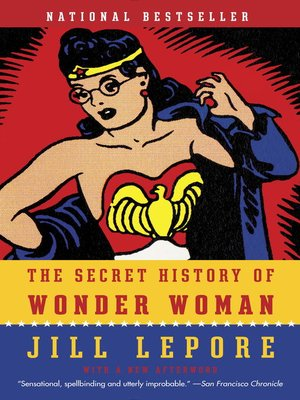 cover image of The Secret History of Wonder Woman