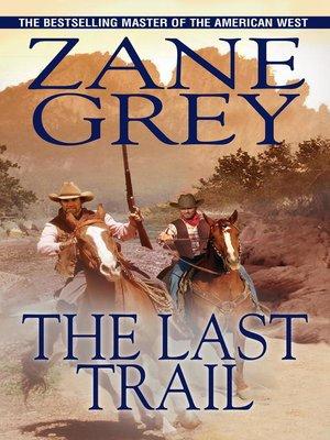 shadow on the trail zane grey ebook