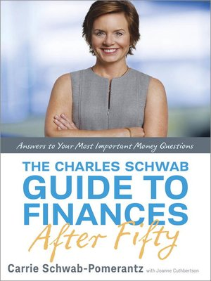 cover image of The Charles Schwab Guide to Finances After Fifty
