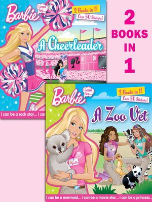 cover image of I Can Be...A Zoo Vet/I Can Be...A Cheerleader