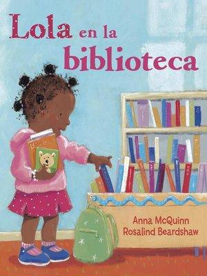 cover image of Lola en la biblioteca