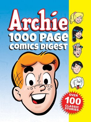 cover image of Archie 1000 Page Comics Digest