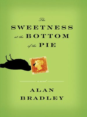 cover image of The Sweetness at the Bottom of the Pie