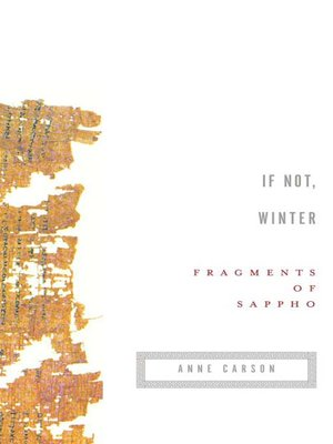If not winter by sappho overdrive rakuten overdrive ebooks if not winter fragments of sappho fandeluxe Choice Image