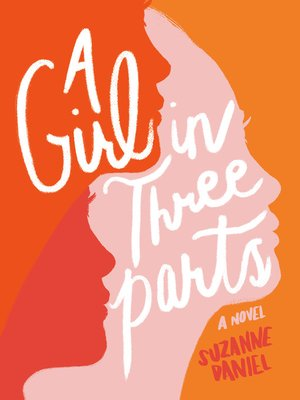 cover image of A Girl in Three Parts